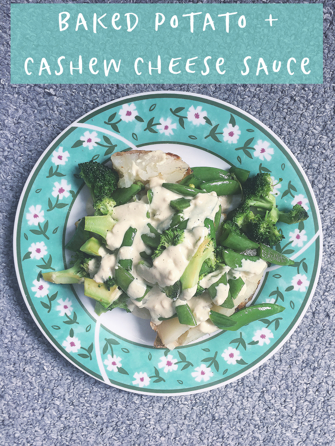 baked potato with cashew cheese sauce living on leaves vegan family meal ideas